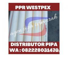JUAL PIPA PPR WESTPEX UNTUK AIR PANAS DAN DINGIN HUBUNGI 082228031470